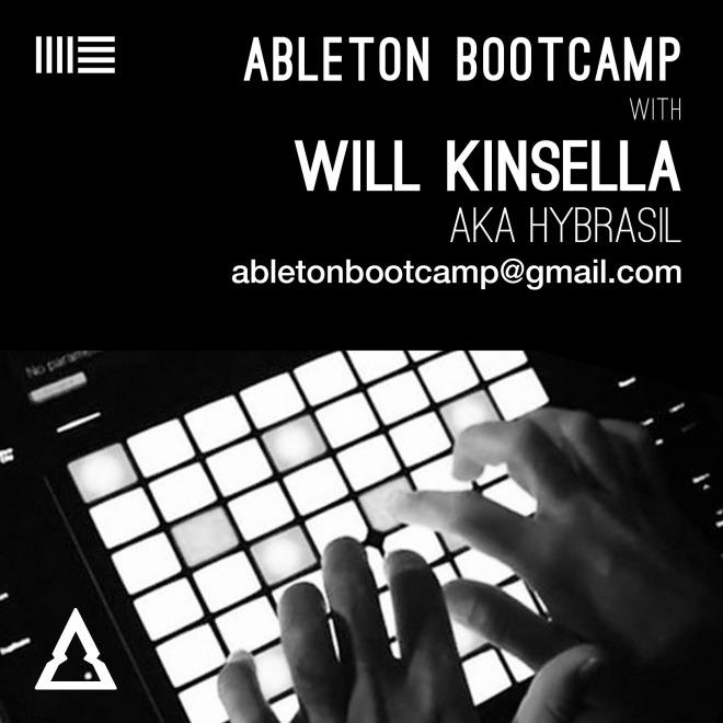 Ableton Bootcamp – Will Kinsella